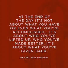 quote about giving back denzel washington
