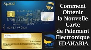 le bureau carte commander la nouvelle carte de e paiement edahabia