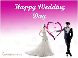happy wedding day wishes wedding day wishes new greetings t 244 1 id 1919