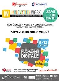 chambre de commerce vendee la semaine de l innovation digitale innovation week cci vendée
