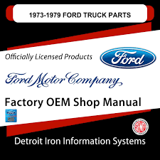 1973 1979 ford truck parts detroit iron dcdf 113 1973 1979 ford truck parts manuals on cd
