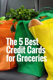 the best credit cards for groceries
