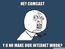 Comcast Meme - sucks