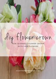 Faux Flowers Diy Faux Flower Crown Eight Pepperberries