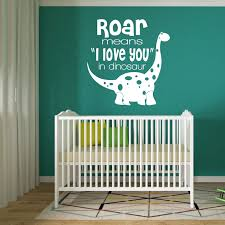 Boy Nursery Wall Decals Roar Means I Love You In Dinosaur Wall Decal For Boys Bedroom