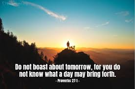 proverbs 27 1 u2014 today u0027s verse for wednesday november 1 2017