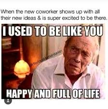 Hate Work Meme - work place memes mutually