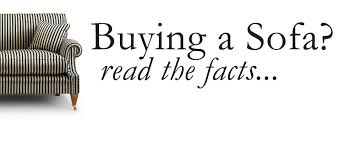 buying a sofa buying a sofa read the facts