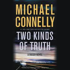 Barnes And Noble Audio Books Two Kinds Of Truth Harry Bosch Series 20 By Michael Connelly