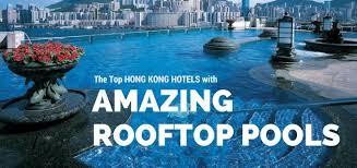 Hongkong Pools List Hong Kong Hotels With Amazing Roof Top Pools