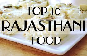 popular cuisine top 10 popular rajasthani food