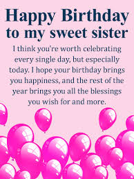 you u0027re worth celebrating happy birthday wishes card for sister