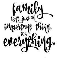 family isn t just an important thing it s everything svg file