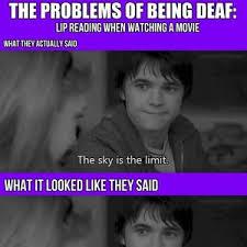 Deaf Meme - the problems of being deaf by krylonblue meme center