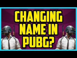 can you change your name on battlegrounds pubg changing name