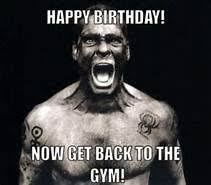 Birthday Workout Meme - happy birthday workout meme yahoo image search results