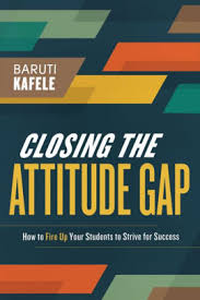 Is Barnes And Noble Closing Closing The Attitude Gap How To Fire Up Your Students To Strive