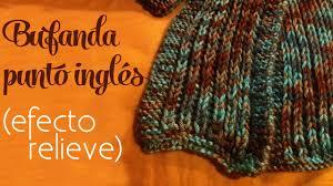 bufandas mis tejidos tejer en navidad manualidades navidenas bufanda cómo tejer bufanda en punto inglés efecto de relieve dos agujas