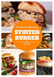 Backyard Grill Stuffed Burger Press 30 Mouth Watering Stuffed Burger Recipes Gourmet Grillmaster