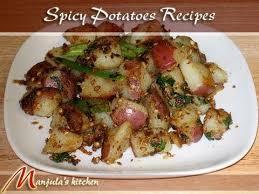 cuisine spicy spicy potatoes recipe by manjula indian vegetarian cuisine
