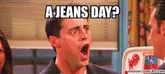Jeans Meme - day