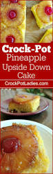 crock pot pineapple upside down cake crock pot ladies