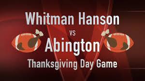 whitman hanson football vs abington 2017 thanksgiving day