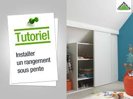 Porte Pliante Leroy Merlin by Comment Installer Un Rangement Sous Pente Leroy Merlin Youtube