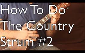 ukulele strum pattern country strum 2 country blues style