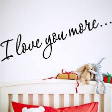 Aliexpresscom  Buy Warm Quote Happy Girls I LOVE YOU MORE Home - Stickers for kids room
