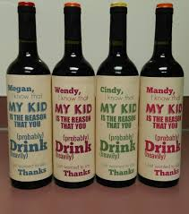 Good Wine For Gift Gifts For Our Daycare Teachers This Year A Bottle Of Wine Is