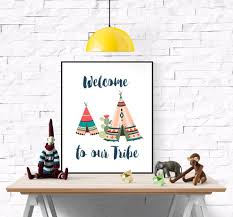 welcome to our tribe print quote colorful indian teepee
