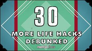 30 more life hacks debunked mental floss on youtube ep 41