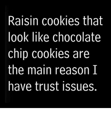 Raisin Face Meme - 25 best memes about that look on your face that look on your