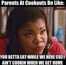 Funny Memes Black People - parents at cookouts funny stuff pinterest funny posts memes
