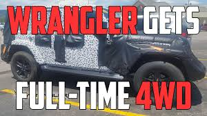 2018 jeep wrangler gets full time 4wd autoblog minute autoblog