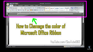 chagne ribbon how to change color of the microsoft office ribbon