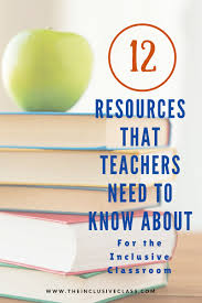 the inclusive class 12 resources that teachers need to know about
