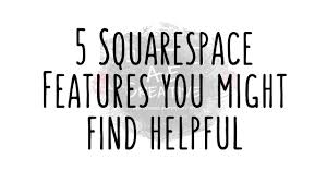 Squarespace 5 Squarespace Features That You May Or May Not Know Youtube