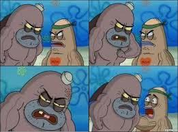 Meme Generator Spongebob - spongebob salty spitoon meme generator image memes at relatably com