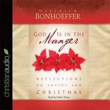 god is in the manger by dietrich bonhoeffer audiobook download