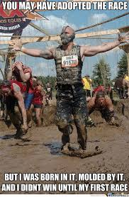 Mud Run Meme - bane and the race by snajath meme center