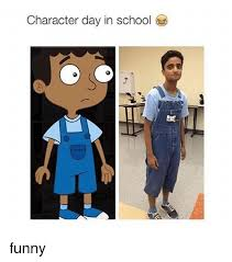 Funny Character Memes - character day in school funny funny meme on me me