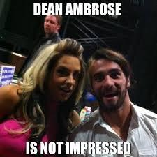 Dean Ambrose Memes - dean ambrose is not impressed misc quickmeme
