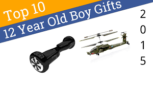 10 best 12 year boy gifts 2015