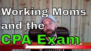 Cpa Exam Meme - working moms and the cpa exam cpa reviewed 78 youtube