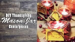 diy thanksgiving jar centerpieces last minute diy