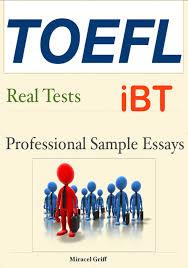 toefl writing sample essay toefl ibt independant writing sample essay toefl ibt independent writing structure soka