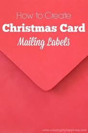 create your own christmas card how to create christmas card mailing labels