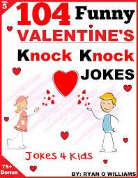 free ebook 104 funny valentine day knock knock jokes 4 kids